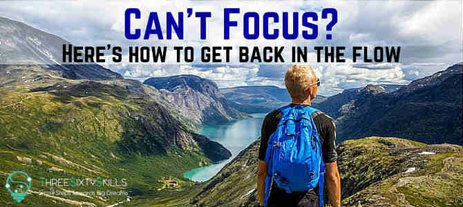 Focus get back in the flow
