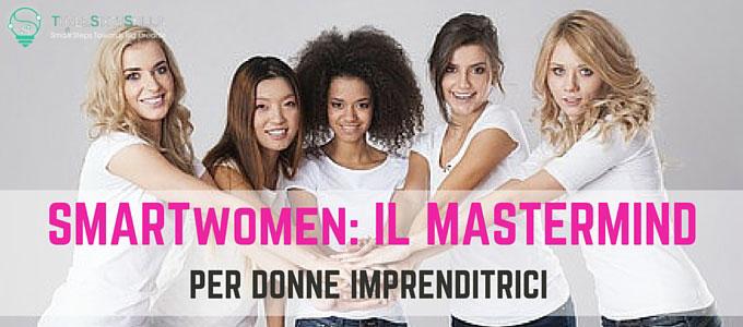 Blog_SMARTwomen-mastermind-per-donne-imprenditrici