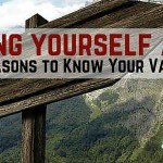 Finding Yourself Again: 3 Reasons to Know Your Values