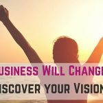 How Your Business Will Change the World: Discover your Vision