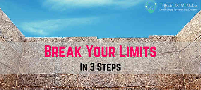 Break Your Limits in 3 steps