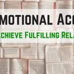 The Emotional Account: Use It To Achieve Fulfilling Relationships