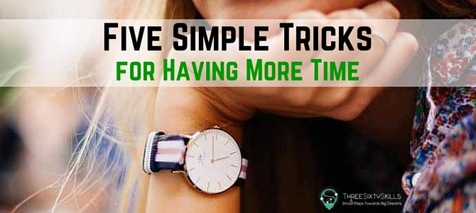 have more time