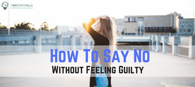 How To Say No Without Feeling Guilty-min