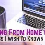 Working From Home Online: 23 Things I wish I'd Known Before